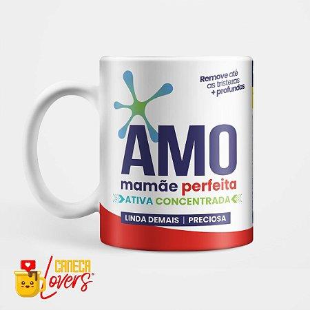 Caneca Amo Mãe Perfeita