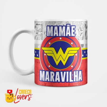 Caneca Mamãe Maravilha