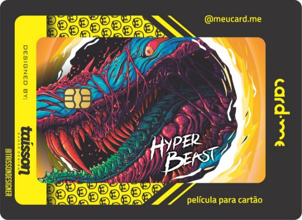 Card.me LINHA SKINS - HYPER BEAST