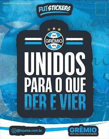 Cartela de 1 adesivo UNIDOS PARA O QUE DER E VIER - Grêmio