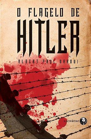 O flagelo de Hitler - R$ 18,90