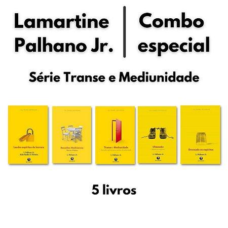 Combo Lamartine Palhano Jr. – Série Transe e Mediunidade (5 livros)