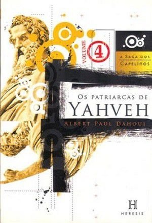 Os Patriarcas de Yahveh