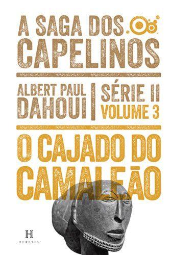 O Cajado de Camaleão - Volume 3 - Série II