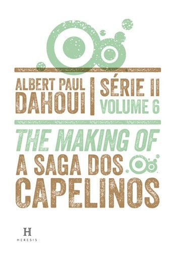 The Making of - Volume 6 - Série II