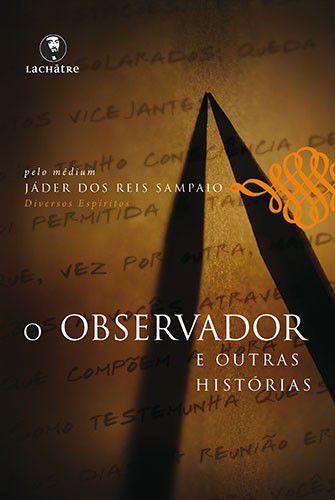 O observador e outras histórias