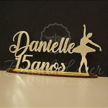 Topo De Bolo 15 anos Bailarina - Tamanho com 20cm (maior lado da peça) - Cor à Escolher