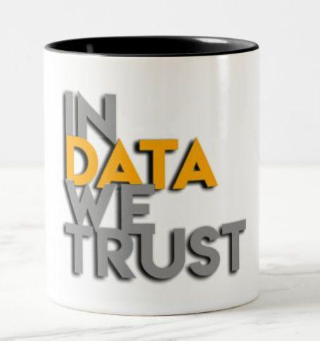 Caneca In Data We Trust