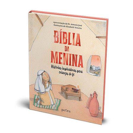 Bíblia da Menina -Histórias Inspiradoras Para Crianças de Fé