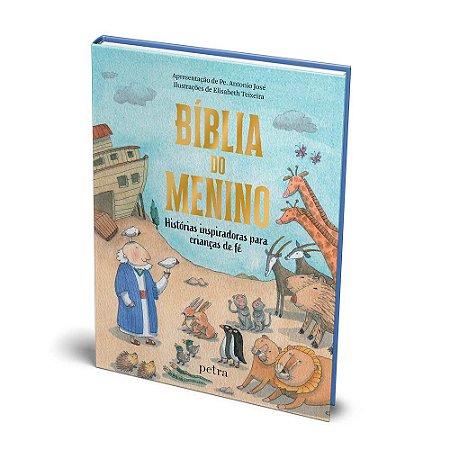 Bíblia do Menino -Histórias Inspiradoras para Crianças de Fé