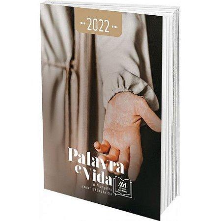 Palavra E Vida - 2022 - O Evangelho Comentado Cada Dia