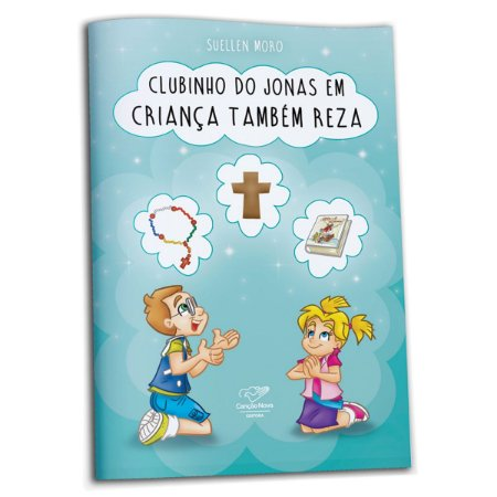 Livro Clubinho do Jonas em: Criança também Reza