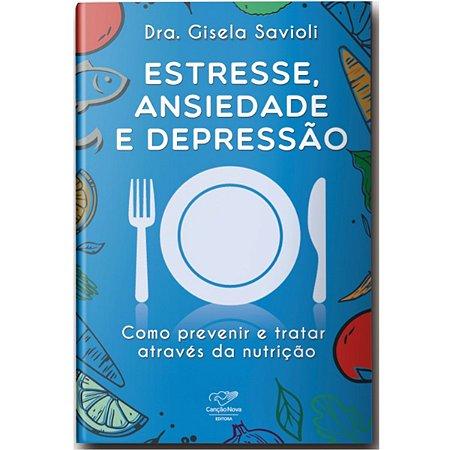 Livro Estresse, Ansiedade e Depressão