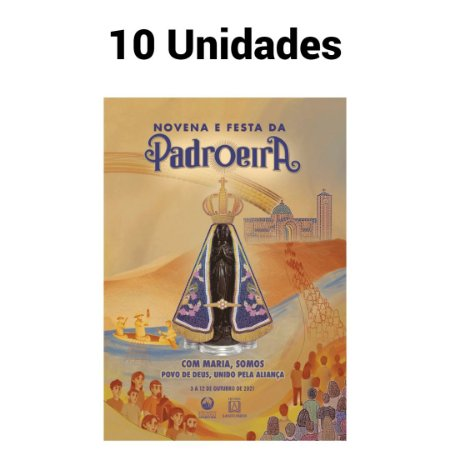 Novena e Festa da Padroeira do Brasil 2021 - 10 Unidades