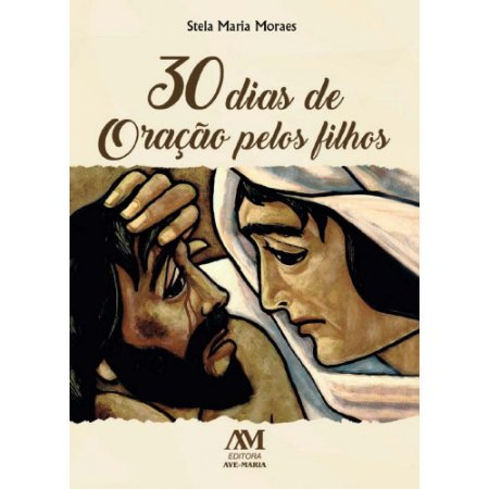 Livro 30 dias de oração pelos filhos