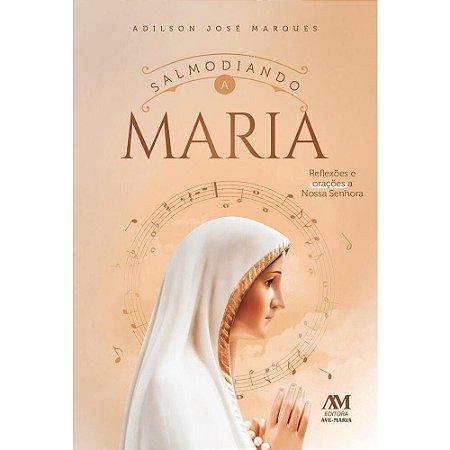 Livro Salmodiando a Maria