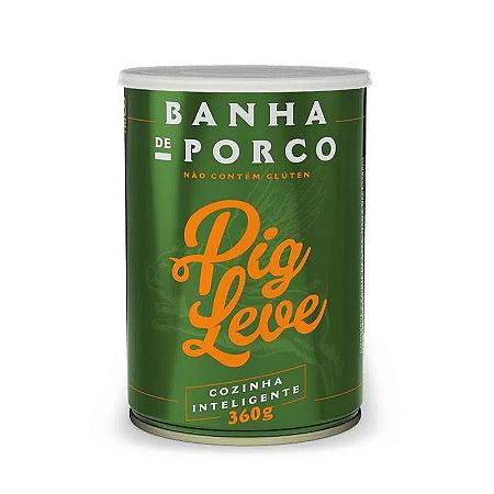 BANHA DE PORCO PIG LEVE 360G