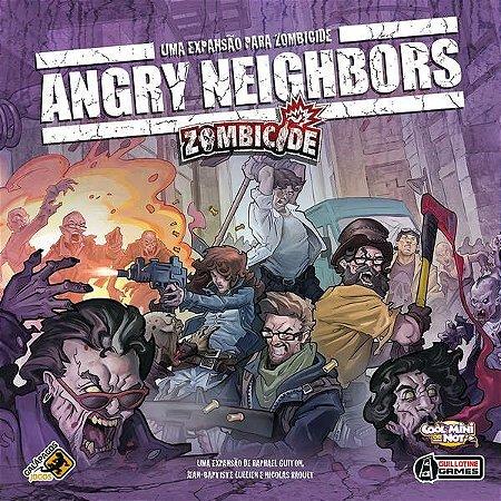 Angry Neighbors - Expansão Zombicide