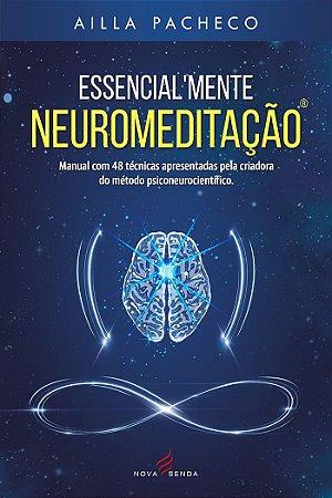 Essencialmente Neuromeditação