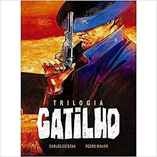 Trilogia Gatilho - Volume Único - Edição de Luxo