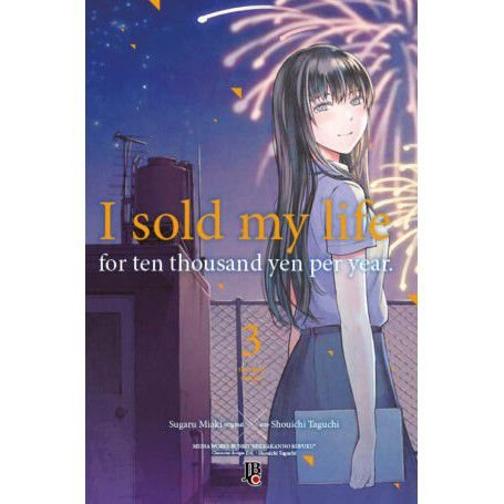 I Sold My Life for Ten Thousand Yen per Year Vol. 03