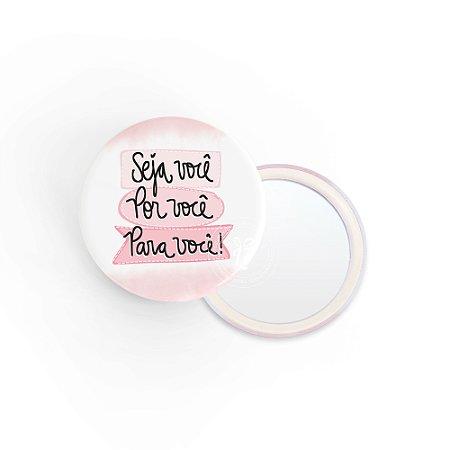 Kit Espelho de Bolsa Frase Você para Você