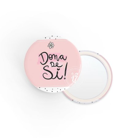 Kit Espelho de Bolsa Frase Dona de Si