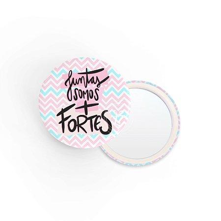 Kit Espelho de Bolsa Frase Juntas Somos Fortes