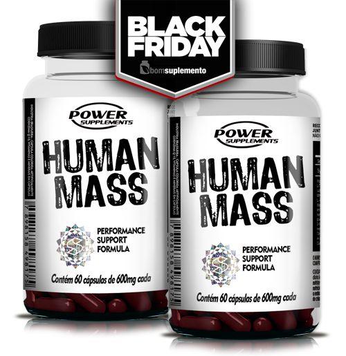 Human Mass - Compre 1 e leve o 2º de GRAÇA - BLACK FRIDAY