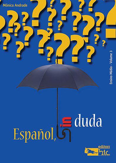 Español Sin Duda – Volume 3