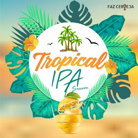 Kit Receita Tropical IPA - Session IPA