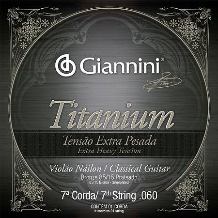 7a Corda Violão Nylon Giannini GENWXTA7 Titanium Tensão Extra Pesada