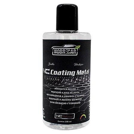 NC Coating Metal - Proteção para Metais 250ml - Nobrecar
