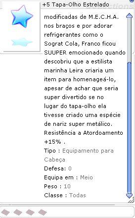 +5 Tapa-Olho Estrelado (+6 DEF)