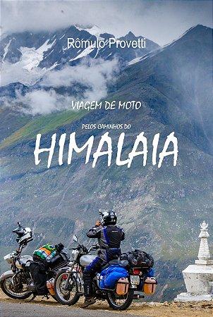 LIVRO Viagem de Moto pelos Caminhos do Himalaia (FRETE GRATIS)