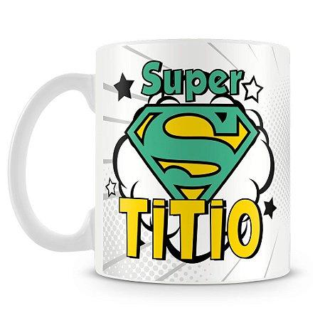 Caneca Personalizada Super Titio