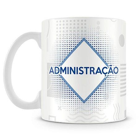 Caneca Personalizada Administração (Com Nome)