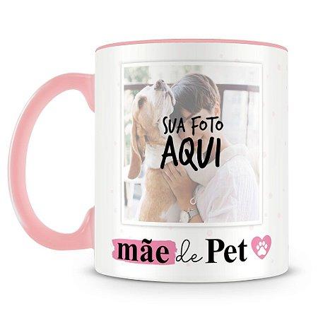 Caneca Personalizada Mãe de Pet (Com Foto)