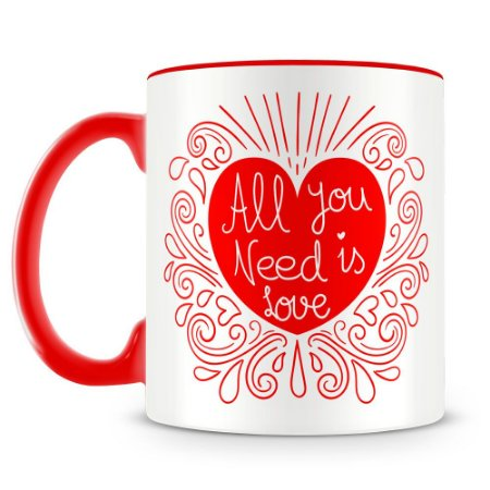 Caneca Personalizada All You Need is Love (Mod.2)