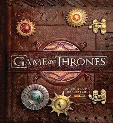 Game of Thrones: um Guia Pop-Up de Westeros - Volume 1