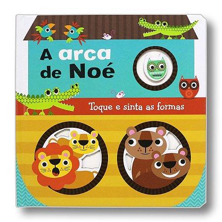 A ARCA DE NOE - TOQUE E SINTA AS FORMAS