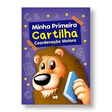 MINHA PRIMEIRA CARTILHA COORDENAÇÃO MOTORA