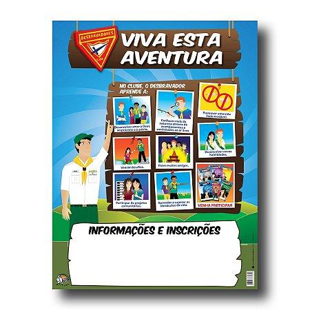 CARTAZ DE INSCRIÇÕES – DESBRAVADORES – VIVA ESTA AVENTURA