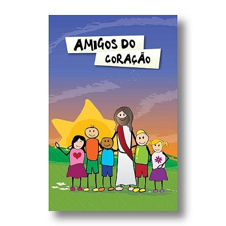 ESTUDO BÍBLICO PRIMÁRIOS AMIGOS DO CORACAO 6 - 9 ANOS