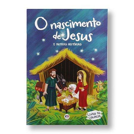 MEU LIVRO BÍBLICO PARA COLORIR - O NASCIMENTO DE JESUS E OUTRAS HISTÓRIAS