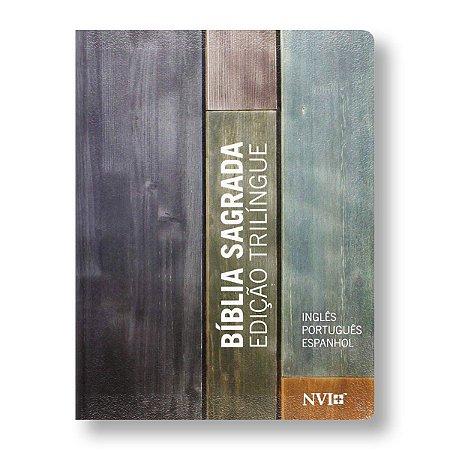 BÍBLIA NVI TRILINGUE - CAPA LUXO ESTAMPADA