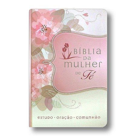 BÍBLIA DA MULHER DE FÉ - LUXO CAPA FLORES