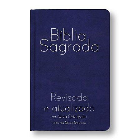 BÍBLIA REVISADA E ATUALIZADA - CAPA SEMI-LUXO - AZUL (NOVA ORTOGRAFIA)