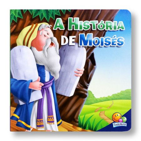 AMIGOS DA BÍBLIA A HISTÓRIA DE MOISÉS