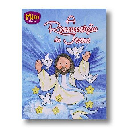 MINI BÍBLICOS A RESSURREIÇÃO DE JESUS